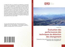 Capa do livro de Évaluation des performances des techniques de détection des changement