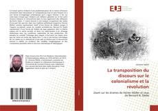 Portada del libro de La transposition du discours sur le colonialisme et la révolution