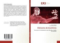 Bookcover of Éléments de biochimie