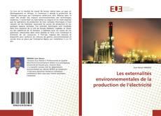 Couverture de Les externalités environnementales de la production de l'électricité