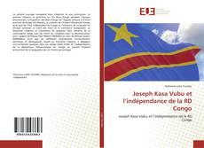 Bookcover of Joseph Kasa Vubu et l'indépendance de la RD Congo