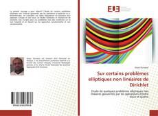 Couverture de Sur certains problèmes elliptiques non linéaires de Dirichlet