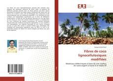 Bookcover of Fibres de coco lignocellulosiques modifiées
