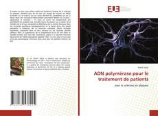 Bookcover of ADN polymérase pour le traitement de patients