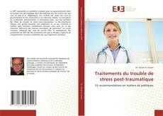 Bookcover of Traitements du trouble de stress post-traumatique