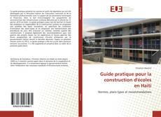 Couverture de Guide pratique pour la construction d'écoles en Haïti