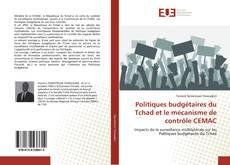 Bookcover of Politiques budgétaires du Tchad et le mécanisme de contrôle CEMAC