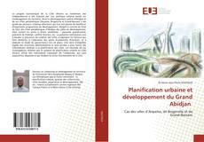 Bookcover of Planification urbaine et développement du Grand Abidjan