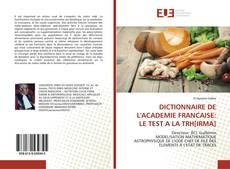 Couverture de DICTIONNAIRE DE L'ACADEMIE FRANCAISE: LE TEST A LA TRH[IRMA]