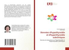 Capa do livro de Données d'hypothyroïdie et d'hyperthyroïdie subcliniques