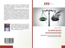 Bookcover of Le droit pénal environnemental