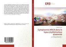 Bookcover of Cytoplasmic-ANCA dans le lupus érythémateux disséminé