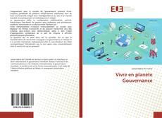 Bookcover of Vivre en planète Gouvernance
