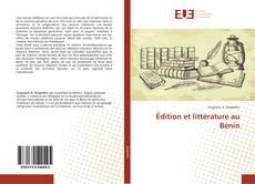 Capa do livro de Édition et littérature au Bénin