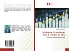 Portada del libro de Croissance économique face à l'emploi en RDC