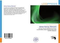 Bookcover of János Garay (fencer)