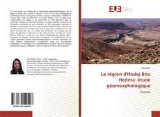 Обложка La région d'Hadej-Bou Hedma: étude géomorphologique