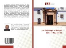 Buchcover von La théologie suédoise dans le feu croisé