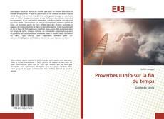 Couverture de Proverbes II Info sur la fin du temps
