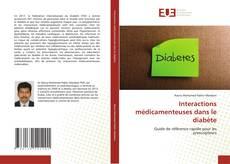 Buchcover von Interactions médicamenteuses dans le diabète