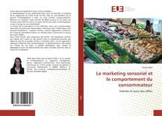 Buchcover von Le marketing sensoriel et le comportement du consommateur