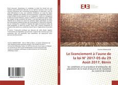 Capa do livro de Le licenciement à l'aune de la loi N° 2017-05 du 29 Août 2017, Bénin