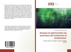 Buchcover von Analyse et optimisation du processus de traitement et réutilisation