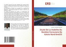 Обложка Etude De La Stabilite Du Remblai Ferroviaire De Kalule Nord Km635