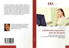 Bookcover of Gestion des impressions dans les banques