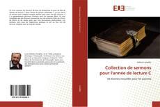 Portada del libro de Collection de sermons pour l'année de lecture C