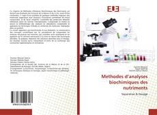 Bookcover of Methodes d'analyses biochimiques des nutriments