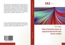 Bookcover of Non-linéarités dans la supraconductivité des micro-ondes