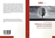 Bookcover of Réflexions sur la justice pénale au Cameroun