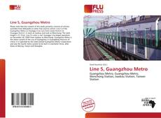 Bookcover of Line 5, Guangzhou Metro