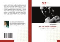 Bookcover of Le cœur des hommes