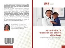 Portada del libro de Optimisation de l'exposition des patients pédiatriques