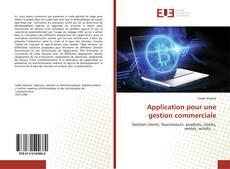 Couverture de Application pour une gestion commerciale