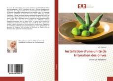Capa do livro de Installation d'une unité de trituration des olives