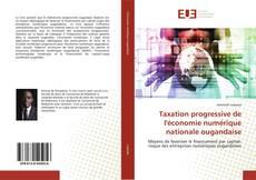 Bookcover of Taxation progressive de l'économie numérique nationale ougandaise
