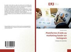 Bookcover of Plateforme d'aide au marketing basée sur Instagram