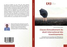 Bookcover of Clause d'encadrement du droit international des investissements