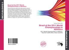 Copertina di Brazil at the 2011 World Championships in Athletics
