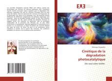 Buchcover von Cinétique de la dégradation photocatalytique