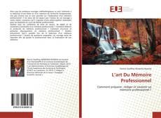 Обложка L'art Du Mémoire Professionnel