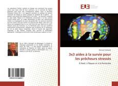 Bookcover of 3x3 aides à la survie pour les prêcheurs stressés