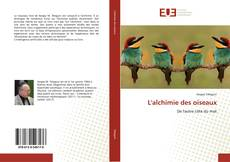 Bookcover of L'alchimie des oiseaux
