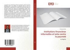 Bookcover of Institutions financières informelles et lutte contre la pauvreté