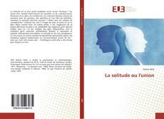 Bookcover of La solitude ou l'union