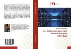 Couverture de Les théories de la pensée et des idéologies islamiques
