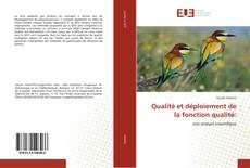 Bookcover of Qualité et déploiement de la fonction qualité:
